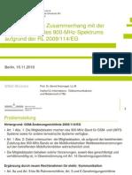 Rechtsfragen im Zusammenhang mit der Flexibilisierung des 900 Mhz-Spektrums