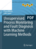 (Advances in Computer Vision and Pattern Recognition) Chris Aldrich_ Lidia Auret (Auth.)-Unsupervised Process Monitoring and Fault Diagnosis With Machine Learning Methods-Springer-Verlag London (2013)