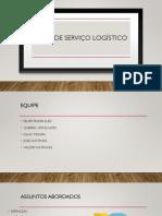 Apresentação Nivel de Serviço Logistico