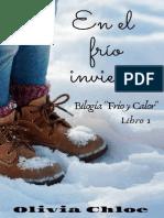 1- En El Frio Invierno - Olivia Chloe - Bilogía Frio y Calor