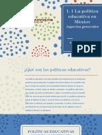 1. 1 La Política Educativa en México. Aspectos Generales