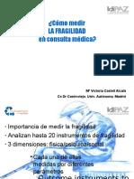 08 Como Medir LA FRAGILIDAD Consulta Medica