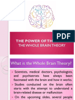 Chapt 7 - Power of the Mind and the Whole Brain Theory