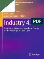 (Studies on Entrepreneurship, Structural Change and Industrial Dynamics) Tessaleno Devezas, João Leitão, Askar Sarygulov (Eds.)-Industry 4.0_ Entrepreneurship and Structural Change in the New Digital