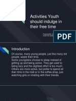 Activities Youth Should Indulge in Their Free Time