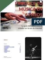 Co Mo Producir Tu Mu Sica en 6 Pasos La Gui a Definitiva Para El Creador en La Era de Internet ESONGpro
