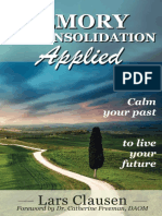 Memory Reconsolidation Applied_ Calm Your Past to Live Your Future