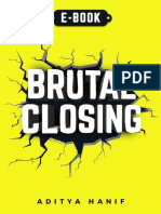 Brutal Closing