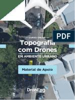 DronEng - Material de Apoio - Topografia Com Drones (Ambiente Urbano)