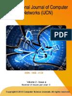 International Journal of Computer Networks (IJCN)  Volume 2, Issue 4, 2010
