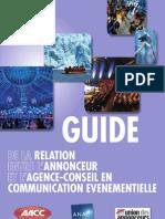 Guide de la relatIon entre l'annonceur et l'agence-conseIl en communIcatIon événementIelle