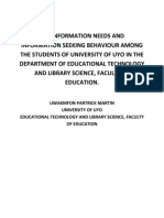 The Information Needs and Information Seeking Behaviour Among the Students of University of Uyo in the Department of Educational Technology and Library Science