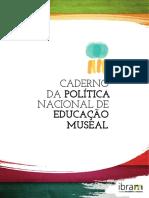 Caderno Da Politica Nacional de Educacao Museal