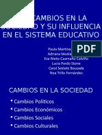 cambios en la sociedad y su influencia en el sistema educativo