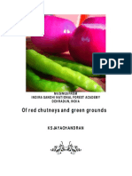 Of Red Chutneys and Green Grounds