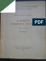 RIBEIRO, Pedro. a Missão Pimenta Bueno