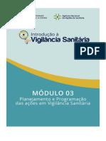 Módulo 3 – Planejamento e Programação Das Ações Em Vigilância Sanitária
