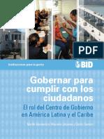 Gobernar Para Cumplir Con Los Ciudadanos El Rol Del Centro de Gobierno en América Latina y El Caribe