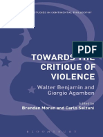 (Bloomsbury Studies in Continental Philosophy) Moran, Brendan_ Salzani, Carlo (Eds.) - Towards the Critique of Violence_ Walter Benjamin and Giorgio Agamben-Bloomsbury Academic (2015)