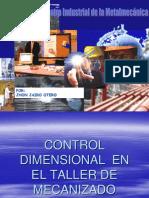 Control Dimensional en El Taller de Mecanizado