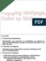 Pagiging Matiyaga, Dulot ay Ginhawa.pptx