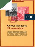 El anarquismo. Historias de las ideas y movimientos libertarios