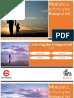 Module 2. Unfolding the Biological Self
