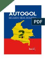 Autogol Fragmento Ricardo Silva Romero
