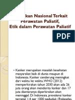 2. Etik dalam Perawatan Paliatif, Kebijakan Nasional.ppt