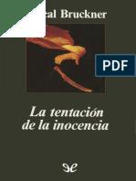Bruckner, Pascal - La Tentacion de La Inocencia [47268] (r1.1)