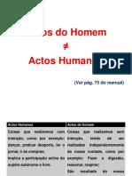 Actos Do Homem e Actos Humanos-componentes Da Acção.ppt [Guardado Automaticamente]