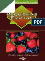 Pequenas frutas o produtor pergunta, a Embrapa responde.pdf