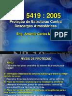 03_nbr_5419_2005_protecao_de_estruturas_contra_descargas_atmosfericas._eng._antonio_carlos_mori.pdf