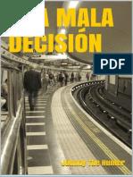 mala decision