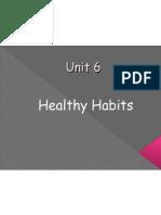 Unit 6 Healthy Food