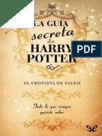 La Guia Secreta de Harry Potter - Pablo C. Reyna
