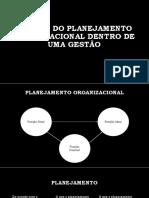 o Papel Do Planejamento Organizacional Dentro de Uma