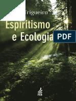 [Andr__Trigueiro]_Espiritismo_e_Ecologia(z-lib.org).epub.pdf