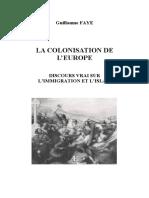 Guillaume Faye - La Colonisation de l'Europe _ Discours Vrai Sur l'Immigration Et L'Islam-L'Aencre (2000)
