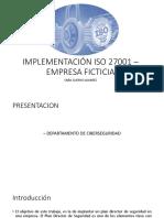 Implementación de la ISO 27001