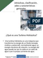Turbinas Hidráulicas, Clasificación, Capacidades y Características