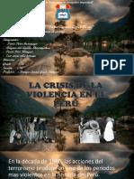LA CRISIS DE LA VIOLENCIA EN EL PERÚ.pptx