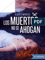 Los Muertos No Se Ahogan - Alberto Meneses