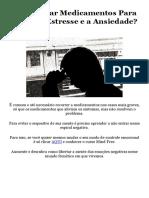 É Bom Usar Medicamentos Para Aliviar o Estresse e a Ansiedade - PDF