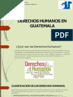 DERECHOS HUMANOS EN GUATEMALA-convertido.pptx