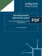 48055_48054_(International Political Economy Series) O. P. Dwivedi-Development Administration_ From Underdevelopment to Sustainable Development-Palgrave Macmillan (1994)-1.pdf