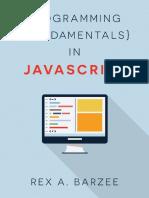 Programming Fundamentals in JavaScript - Rex a. Barzee