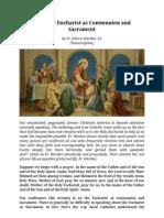 The Holy Eucharist as Communion and Sacrament ( Written by Fr. John a Hardon , S.J )