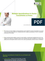 Multiple Specializations in Doctor Consultation at Home