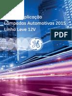 Guia de Aplicação Lâmpadas Automotivas 2015 Linha Leve 12V